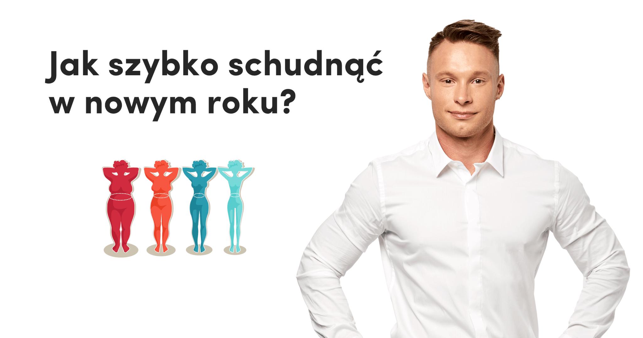 Jak szybko schudnąć w nowym roku | Michał Wrzosek
