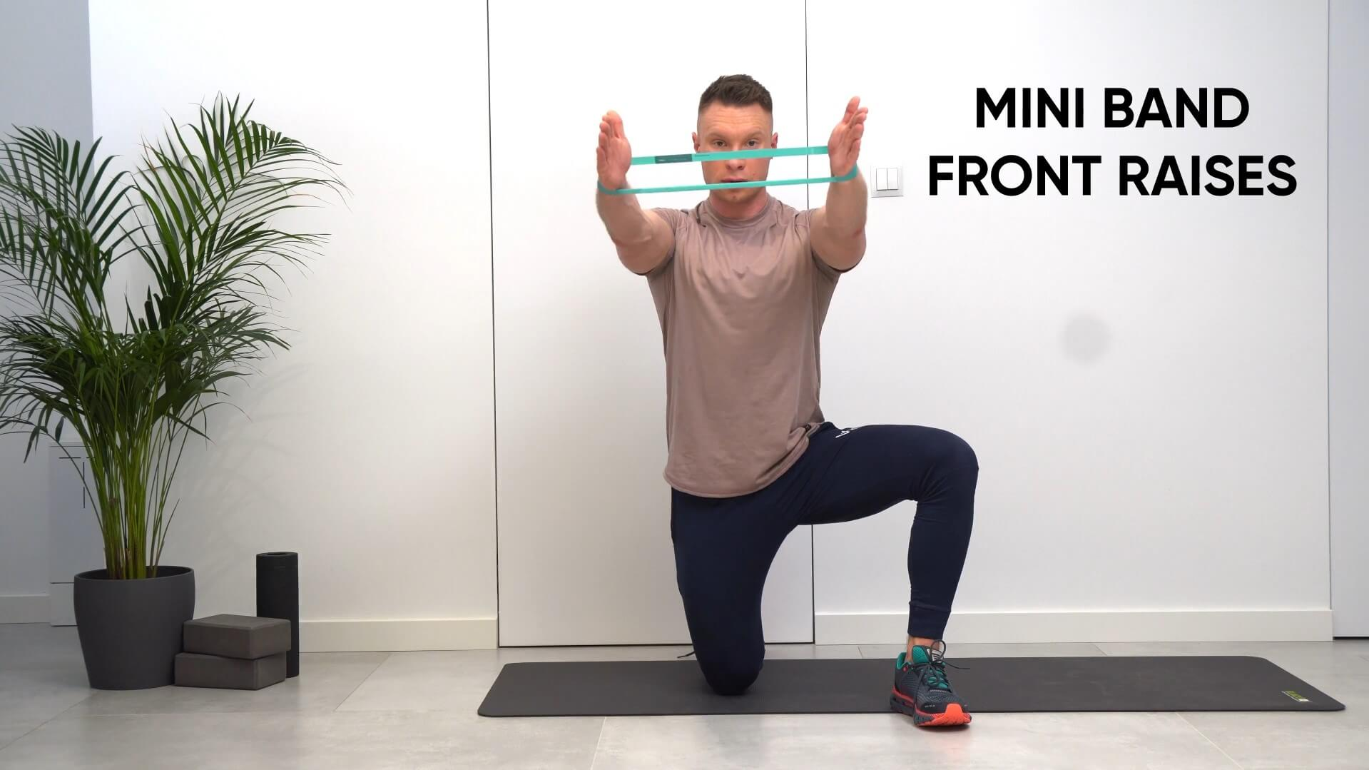 Mini band front raises