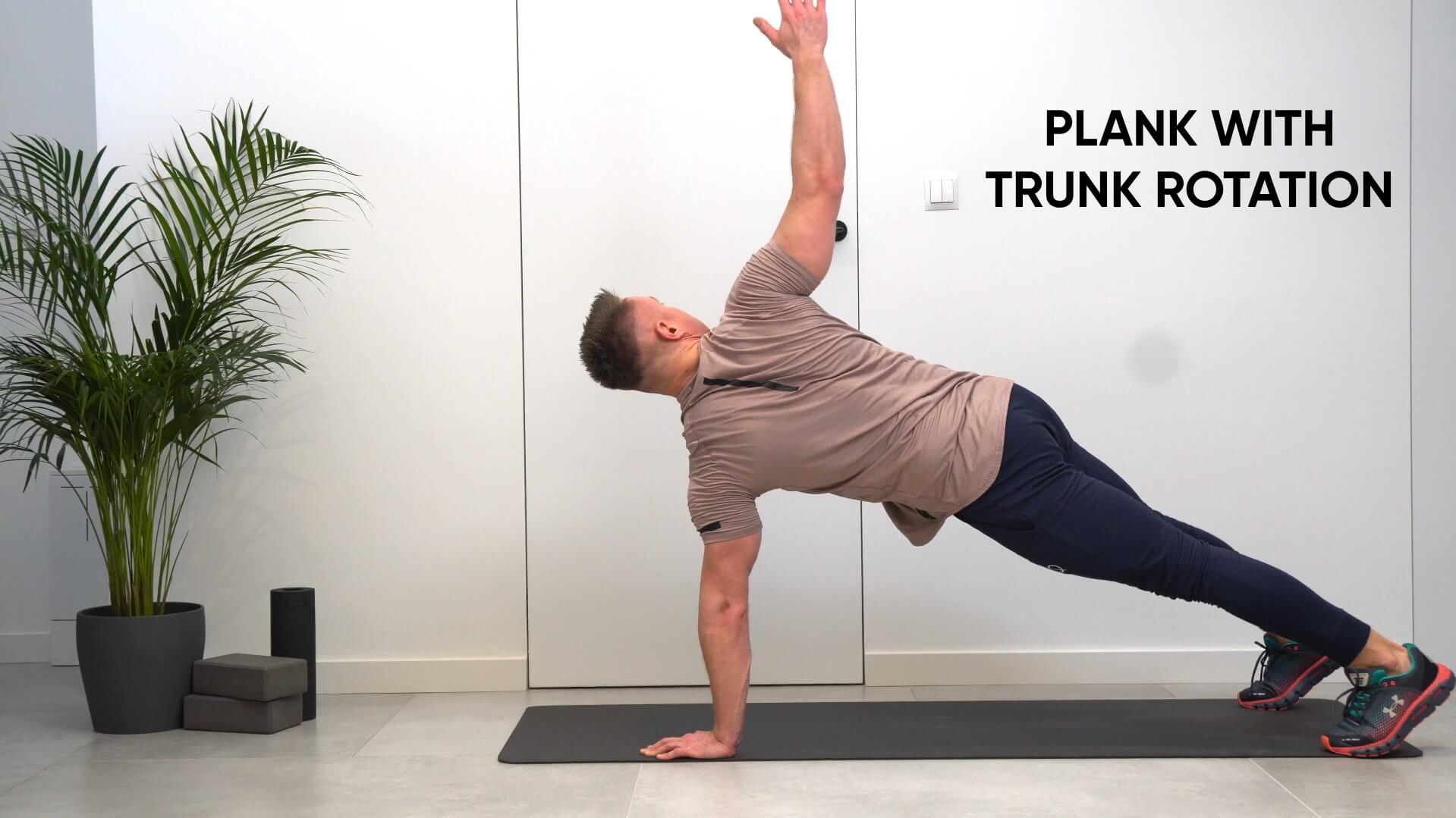 Plank with trunk rotation