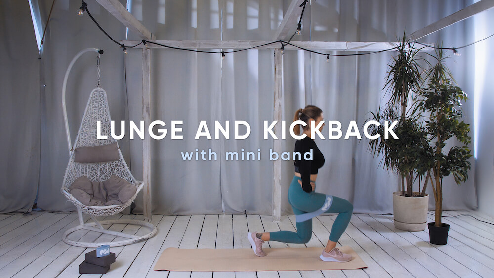 Lunge and kickback with mini band