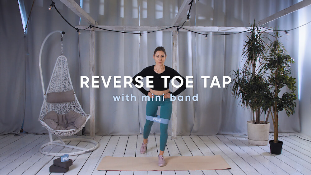 Reverse toe tap with mini band