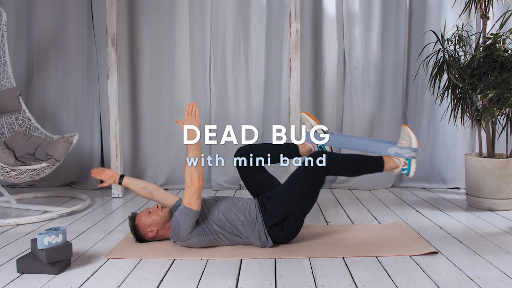 Dead bug with mini band