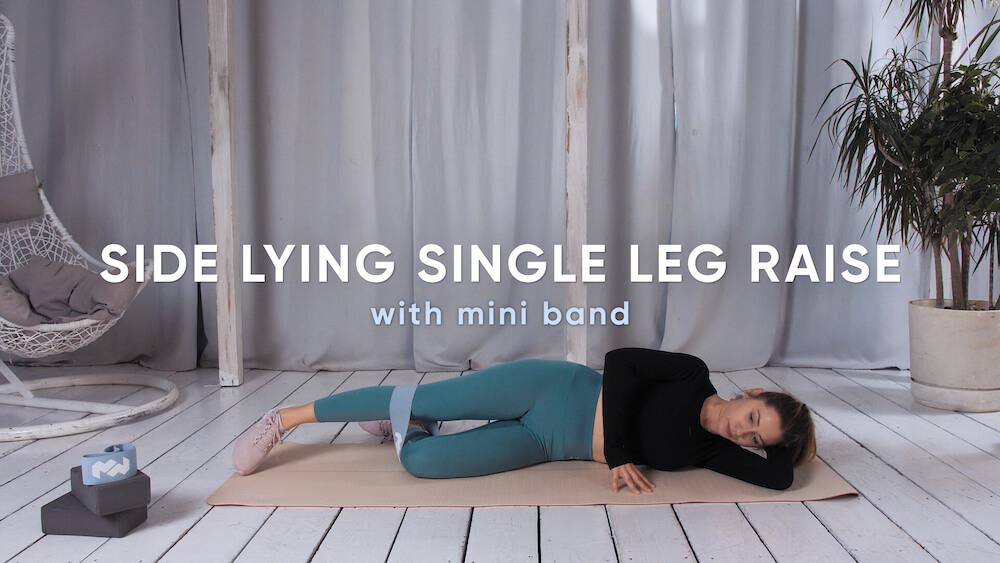 Side lying single leg raise with mini band