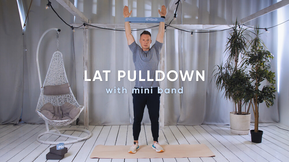 Lat pulldown with mini band