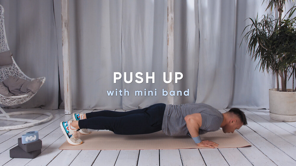 Push up with mini band