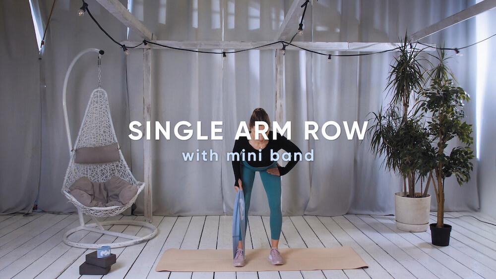 Single arm row with mini band