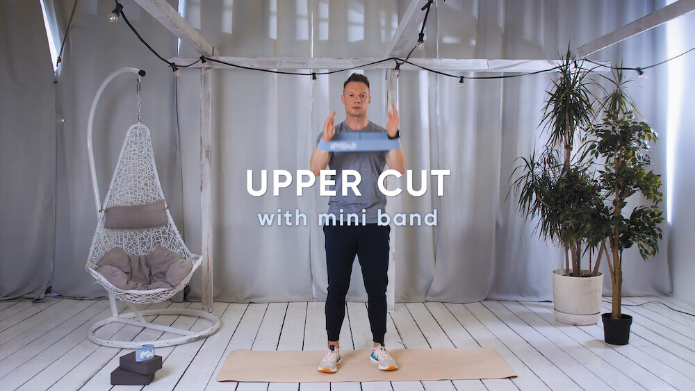 Upper cut with mini band