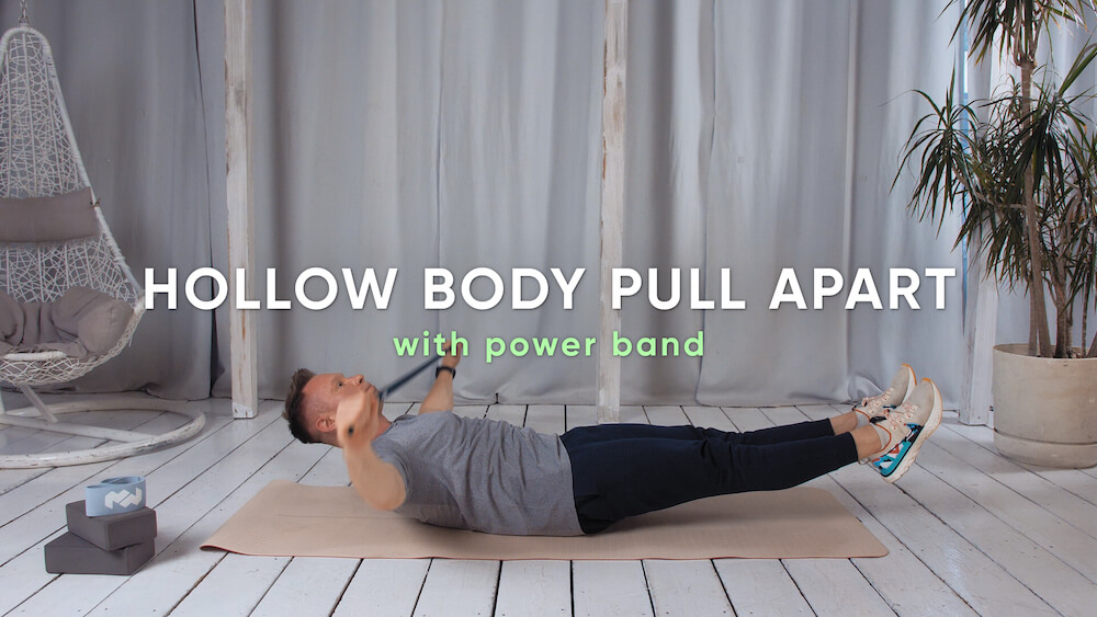 Hollow body pull apart with power band