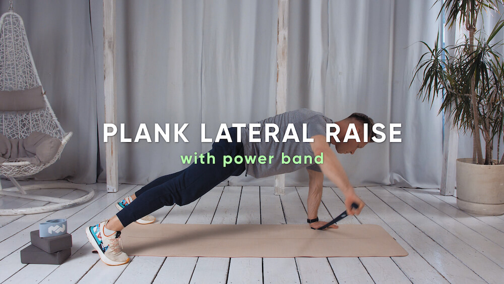 Plank lateral raise with power band