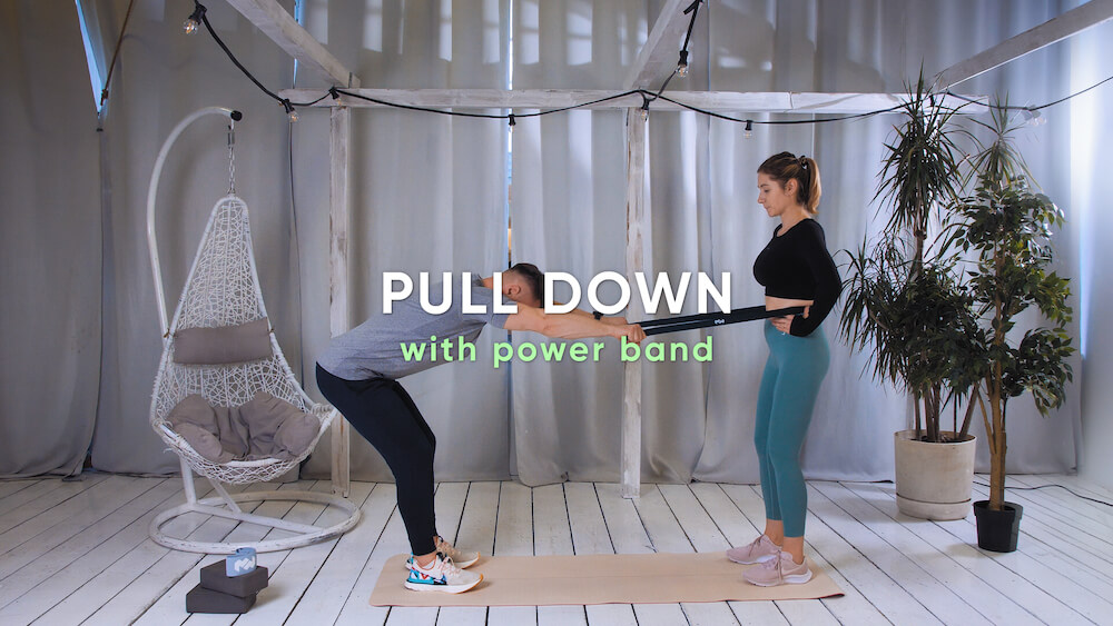Pull down with power band