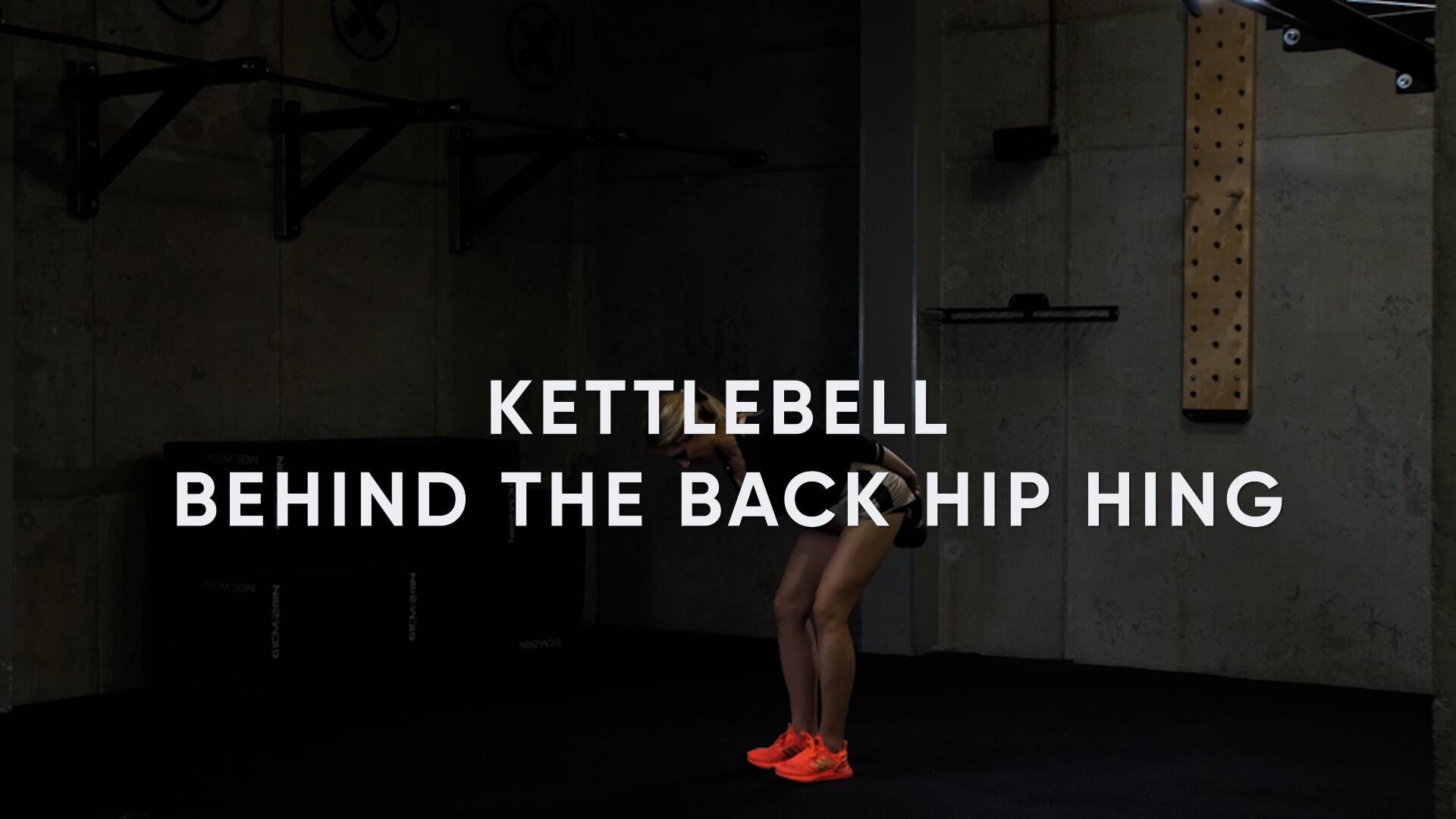Kettlebell Behind the Back Hip Hinge