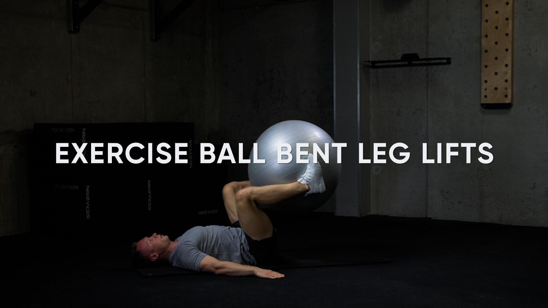 Exercise Ball Bent Leg Lifts