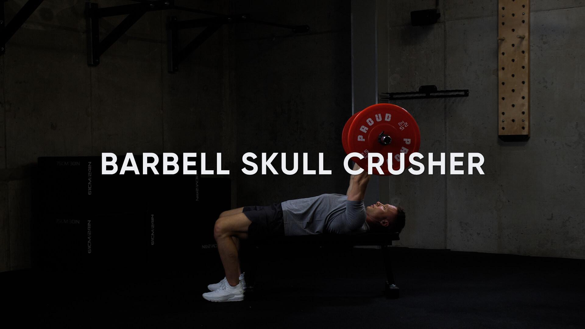 Barbell Skull Crusher
