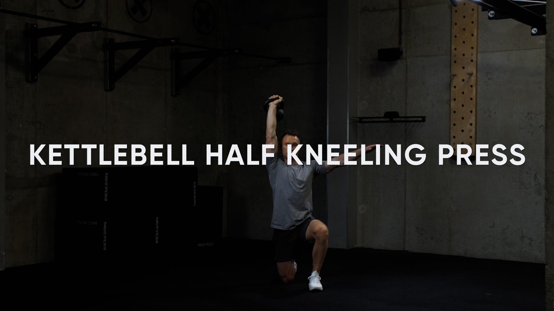 Kettlebell Half Kneeling Press