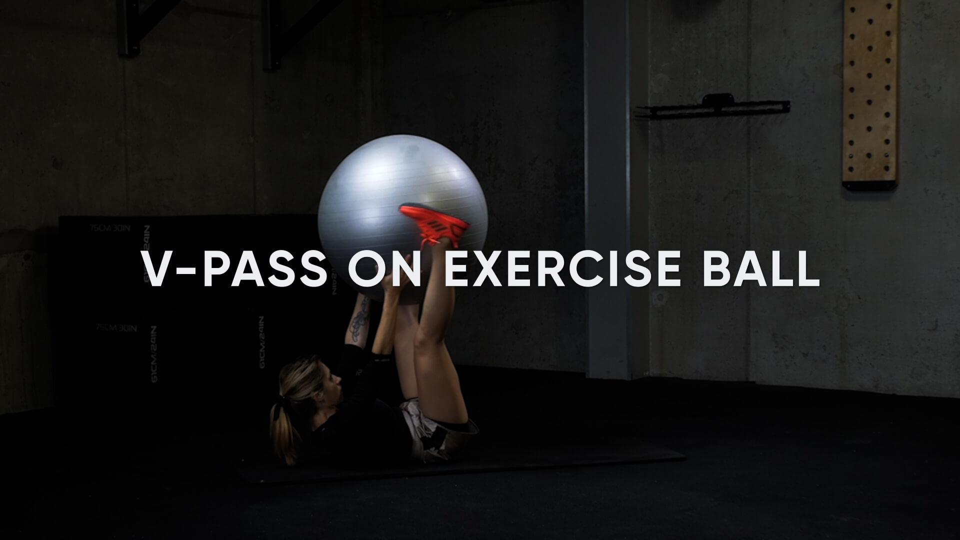V-Pass with Exercise Ball